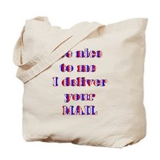 nice mailman Tote Bag