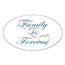 Family is Forever Stickers