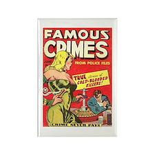 Famous Crimes Rectangle Magnet