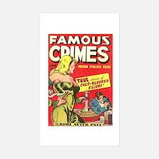 Famous Crimes Sticker (Rectangle)