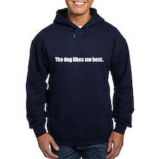 The Dog Likes Me Best (Dark Hoodie)