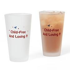 Child-Free Loving It Pint Glass