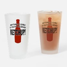 Put on Enough Ketchup Pint Glass