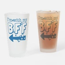 I'm with My BFF (LEFT) Drinking Glass