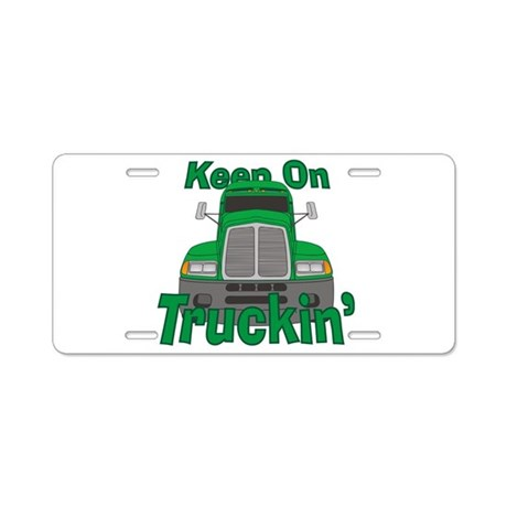 Keep On Truckin Aluminum License Plate