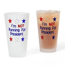 Not Running For President Pint Glass