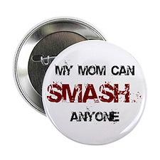 Mom Can Smash Anyone Button
