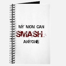Mom Can Smash Anyone Journal