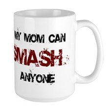 Mom Can Smash Anyone Mug