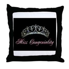 Cool Miss congeniality Throw Pillow