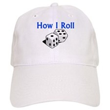How I Roll Baseball Cap