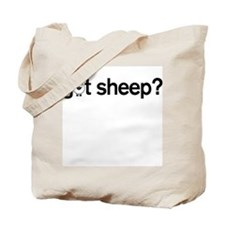 got Sheep? Tote Bag