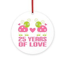 25th Anniversary Gift Love Ornament (Round)