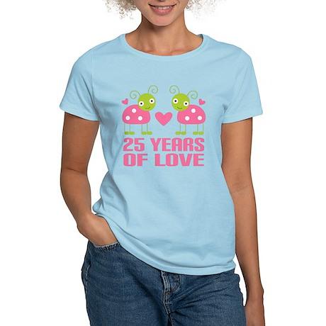 25th Anniversary Gift Love Women's Light T-Shirt