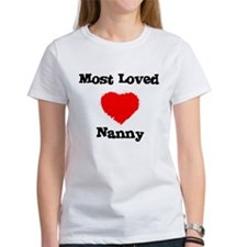 Most Loved Nanny Tee