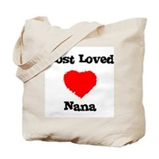 Most Loved Nana Tote Bag