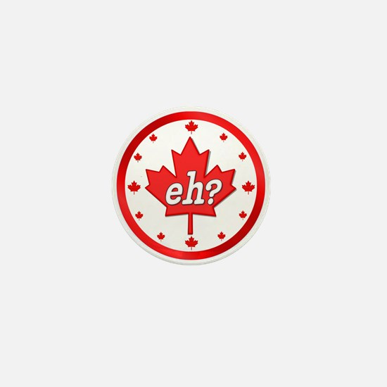Canada Eh? Mini Button