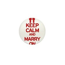 Keep Calm and Marry On Mini Button