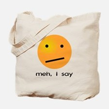 Indifferent Meh I Say Smiley Tote Bag