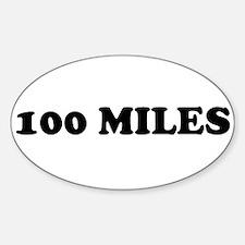 100 miles Sticker (Oval)