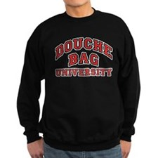 Douchebag University Sweatshirt