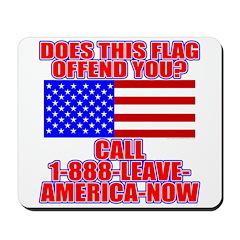 Patriotic or Leave America Mousepad