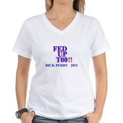 rick perry 2012 fed up too Shirt