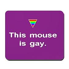 Gay Mouse Mousepad