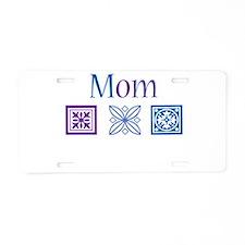 Mom Quilt Blocks Aluminum License Plate