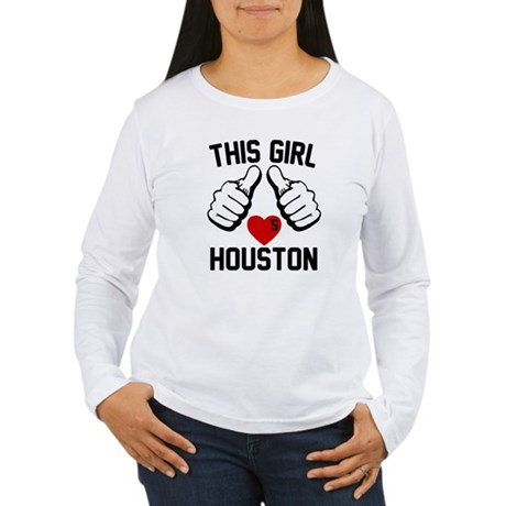 This Girl Loves Houston Women's Long Sleeve T-Shir