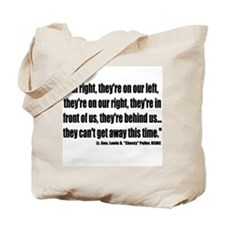 "Lt. Gen. Lewis B. ""Chesty"" Puller Tote Bag"