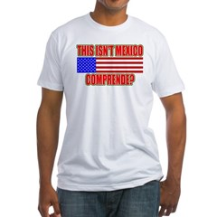 This Isn't Mexico Comprende? Shirt