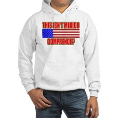 This Isn't Mexico Comprende? Hoodie