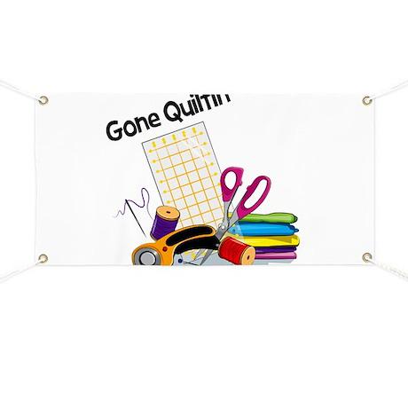 Gone Quiltin' Banner