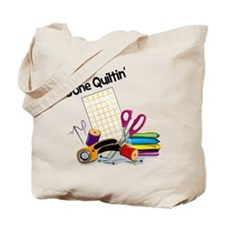 Gone Quiltin' Tote Bag