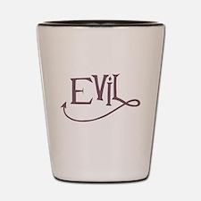 Evil ! Shot Glass