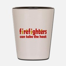 Firefighters Can Take the Heat Shot Glass
