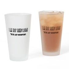I'm Not Rude Pint Glass
