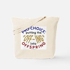Pro-Choice? Tote Bag