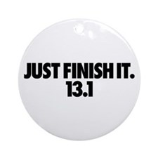 Just Finish It. 13.1 Ornament (Round)