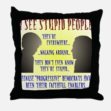 Stupid People Throw Pillow