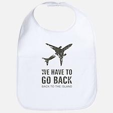 We have to go back Bib