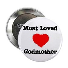 Most Loved Godmother Button