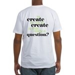 to create... Fitted T-Shirt