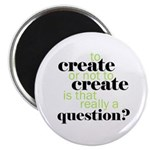 to create... Magnet