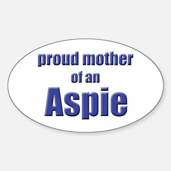Proud Mother of an Aspie Oval Bumper Stickers