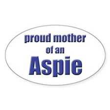 Proud Mother of an Aspie Oval Decal