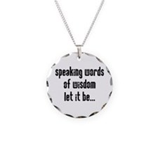 Speaking Words of Wisdom Necklace