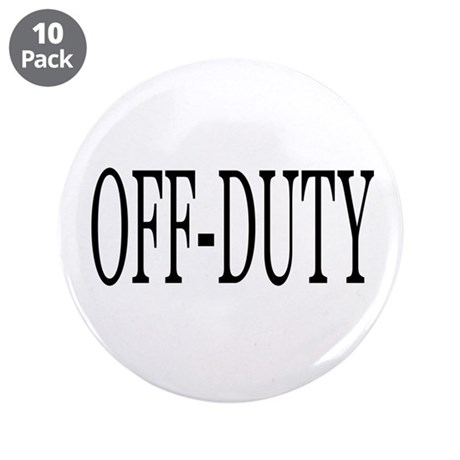 """Off-Duty 3.5"""" Button (10 pack)"""