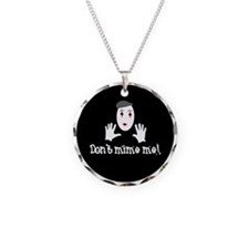 Don't Mime Me! Necklace